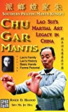 img - for Chu Gar Mantis: Lao Sui's Martial Art Legacy in China book / textbook / text book