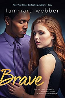 Brave (Contours of the Heart Book 4) by [Webber, Tammara]