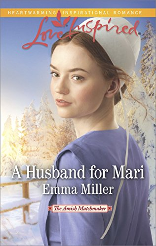 A Husband for Mari (The Amish Matchmaker)