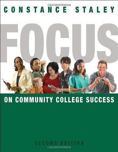 By Constance (Constance Staley) Staley: FOCUS on Community College Success Second (2nd) Edition