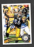 Hines Ward Autographed Signed Pittsburgh Steelers 2011 Topps Card - NM/MT - MT Condition!