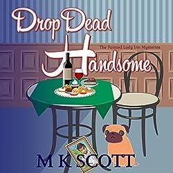Drop Dead Handsome