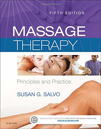 Massage Therapy: Principles and Practice, 5e (Acupressure Massage Therapy)