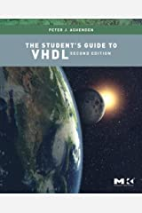 The Student's Guide to VHDL:2nd (Second) edition Paperback