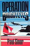 Operation Brighteyes, Paul Sinor, 009893659X