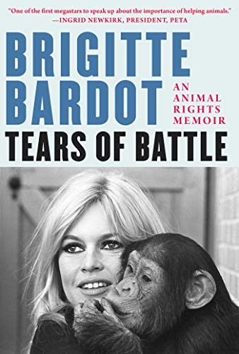 Tears of Battle: An Animal Rights Memoir