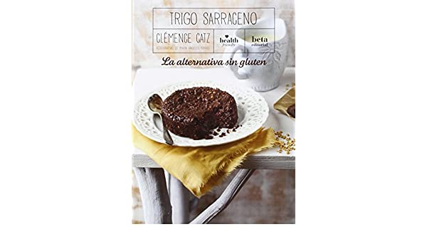 Trigo sarraceno: Clémence Catz: 9788470914379: Amazon.com: Books