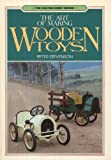 The Art of Making Wooden Toys (Chilton hobby series)
