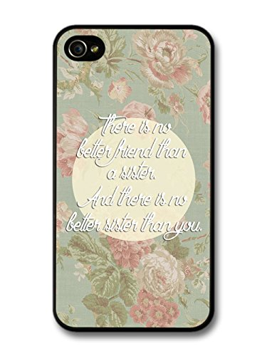 Sister Quote on cute Floral Design Stylish coque pour iPhone 4 4S
