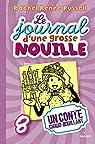 Le journal d'une grosse nouille, tome 8 : Un conte chaud-bouillant par Russell