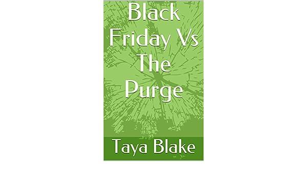 Black Friday Vs The Purge (English Edition) eBook: Taya Blake ...