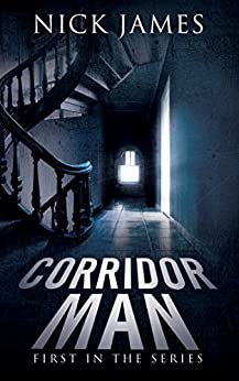 Corridor Man by [James, Nick, Faricy, Mike]