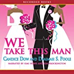 We Take This Man | Candice Dow