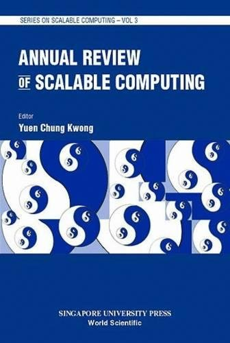 Annual Review of Scalable Computing, Volume 3 by World Scientific Pub Co Inc