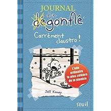 Journal d'un dégonflé, t. 06: Carrément claustro!