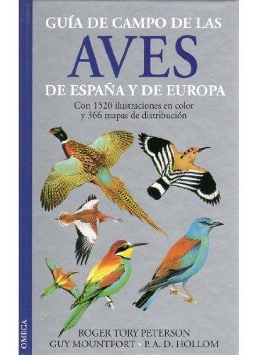 Guía de campo de las aves de España y de Europa by P. A. D. Hollom ...