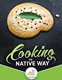 Cooking the Native Way: Chia Cafe Collective (Chia Café Collective)