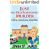 Just an Old-Fashioned Murder (A Ryli Sinclair Mystery Book 3)