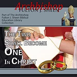 The Two Shall Become One in Christ Speech