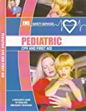 Pediatric CPR and First Aid Training Manual, , 0979696666