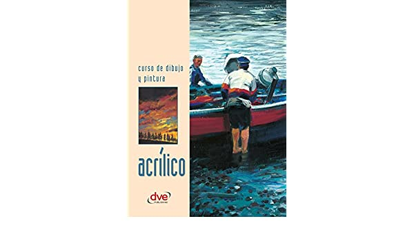 Curso de dibujo y pintura. Acrílico (Spanish Edition) - Kindle edition by Varios autores. Crafts, Hobbies & Home Kindle eBooks @ Amazon.com.