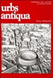 img - for Urbs antiqua (Themes in Latin Literature) by Paul Whalen (1990-01-26) book / textbook / text book