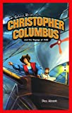 Christopher Columbus and the Voyage Of 1492, Dan Abnett, 1404233903
