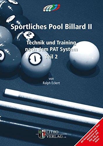 Sportliches Pool Billard II  Technik Und Training Nach Dem PAT System Teil 2