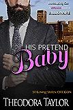 His Pretend Baby: 50 Loving States, Oregon