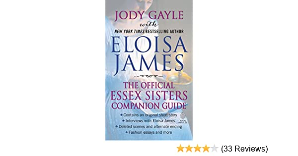 the official essex sisters companion guide james eloisa gayle jody