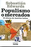 img - for Populismo o Mercados book / textbook / text book