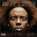 Vitiligo by Tech N9ne Presents Krizz Kaliko (2008-05-06)