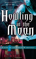 Howling at the Moon: Tales of an Urban Werewolf