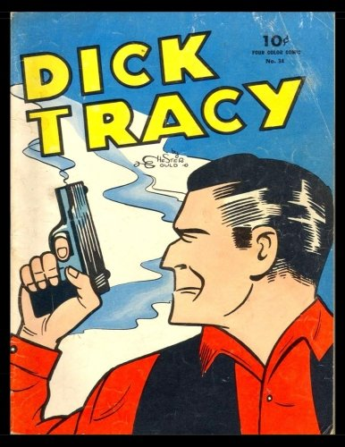 Dick Tracy #34: Golden Age Detective Mystery Comic - Four Color #34 1944