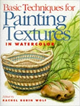 Basic Techniques for Painting Textures in Watercolor (1998-02-03)