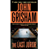 The Last Juror: A Novel