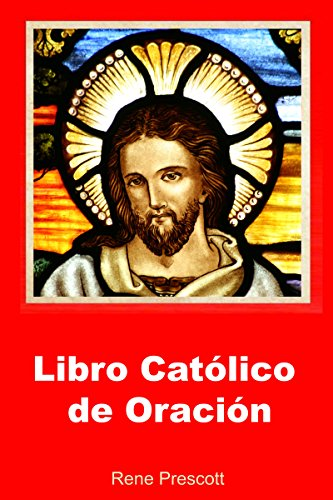 Libro Católico De Oración Spanish Edition Kindle Edition By Rene