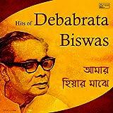 Amar Hiyaar Majhe - Hits of Debabrata Biswas