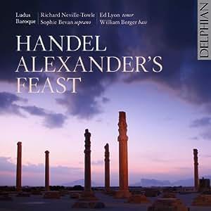 HANDEL. Alexander's Feast. Ludus Baroque/Neville-Towle