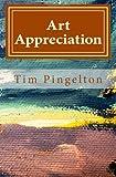 Art Appreciation, Tim Pingelton, 1499184786