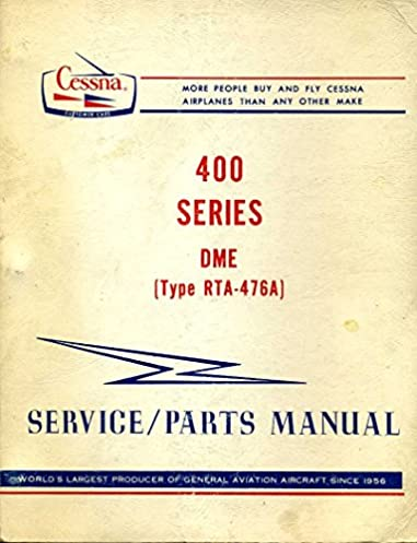 amazon com cessna 400 series dme type rta 476a service parts rh amazon com Cessna Aircraft Parts Catalog Cessna Part Numbers