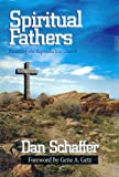 Spiritual Fathers: Restoring the Reproductive Church