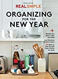 Real Simple Organizing For the New Year: Refresh Your Home, Calm Your Mind