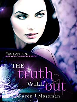 The Truth Will Out by [Mossman, Karen J]