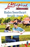 Rodeo Sweetheart, Betsy St. Amant, 0373814712