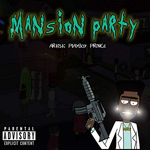 Mansion Party [Explicit]