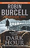 The Dark Hour, Robin Burcell, 0062133470