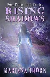 Rising Shadows (Fur, Fangs, and Fairies Book 3)