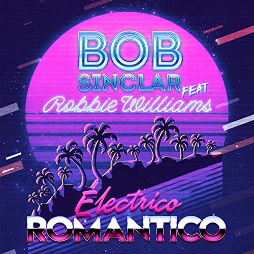 Electrico Romantico (Bob Sinclar World Hold On)