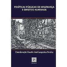 Políticas Públicas de Segurança e Direitos Humanos